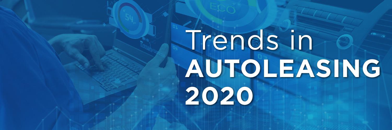 Trends in Autoleasing